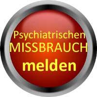 Melden Sie Schädigung und Missbrauch durch die Psychiatrie